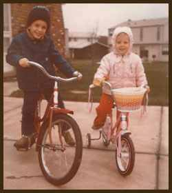 My mother must have the photo I am referring to...This is me and my brother, before the training wheels came off.